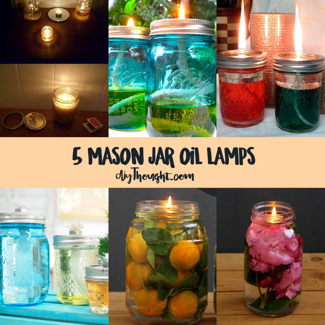 5 Mason Jar Oil Lamps Diy Thought