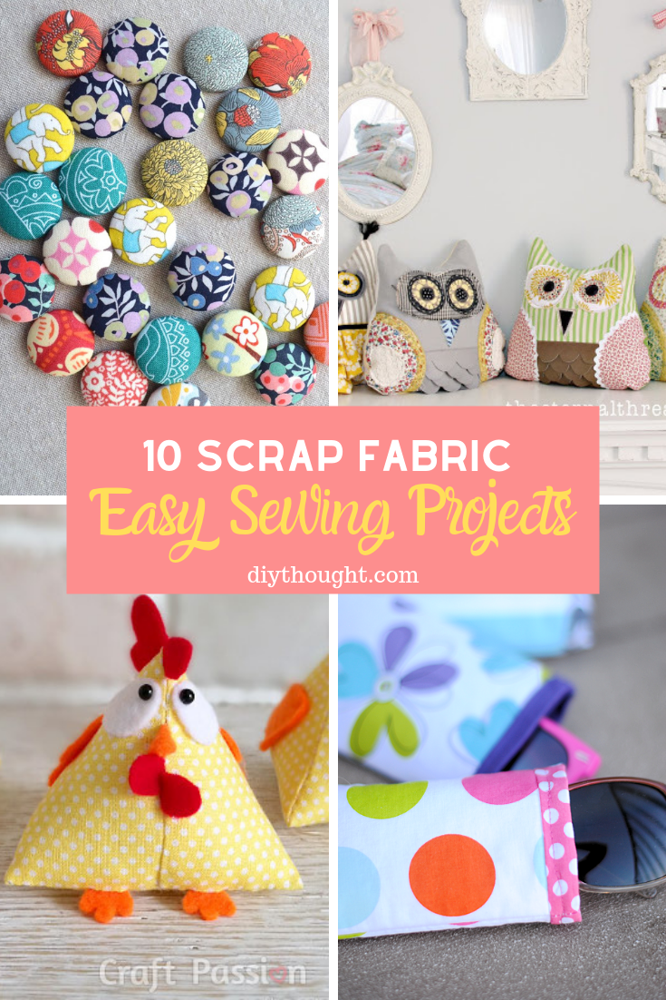 easy sewing projects using scrap fabric
