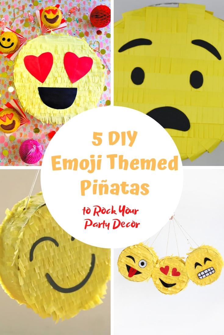 5 DIY emoji themed pinatas