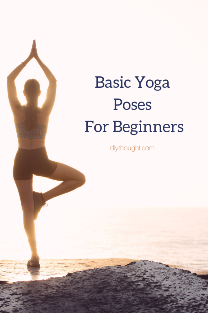 Basic Yoga Poses For Beginners Diy Thought