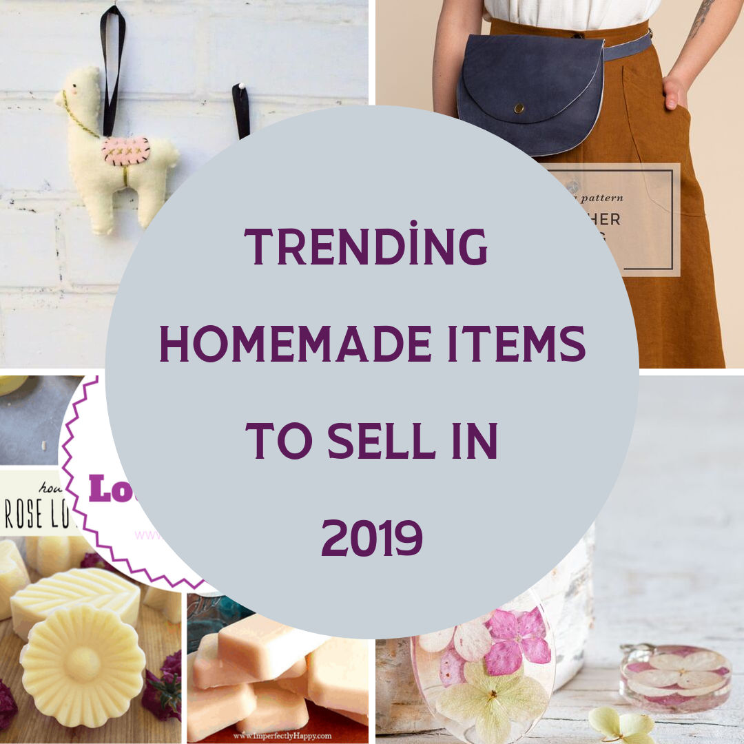 Trending Homemade Items To Sell In 2019 Diy Thought