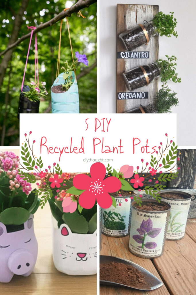 5 DIY recycled plant pots