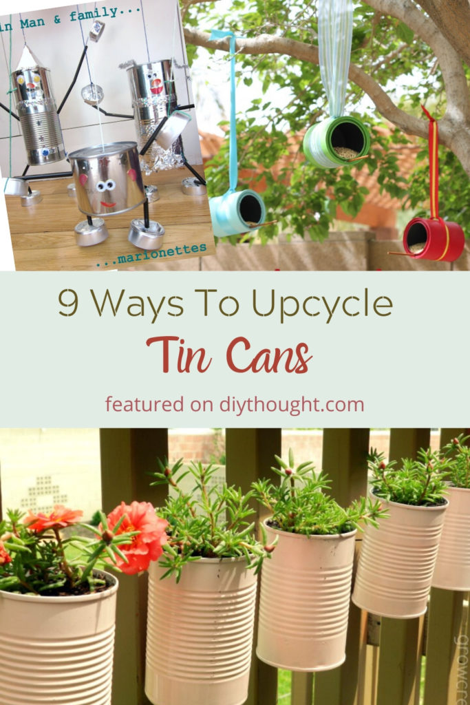 9 ways to upcycle tin cans