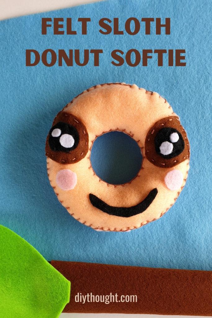 felt sloth donut softie tutorial
