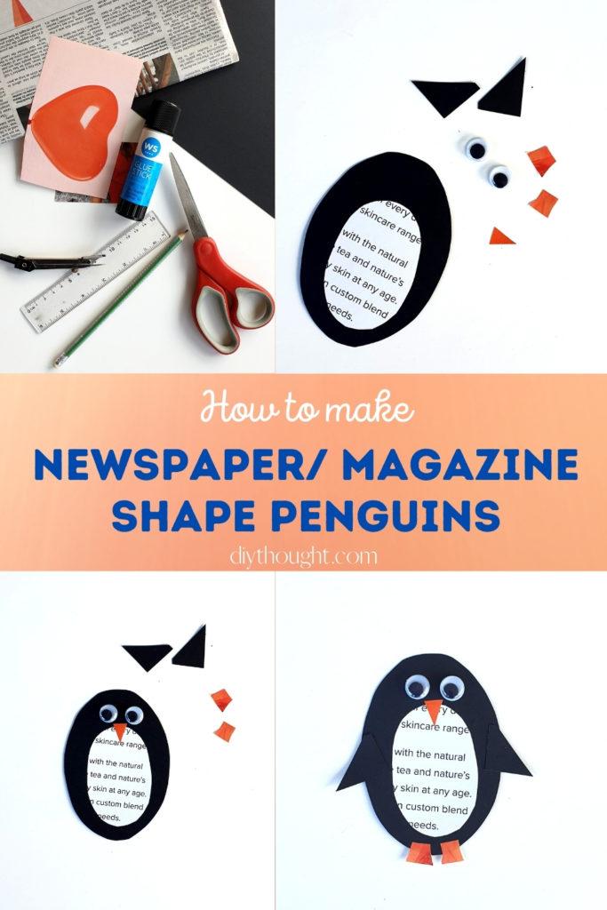 Newspaper/ Magazine Shape Penguins- how to make