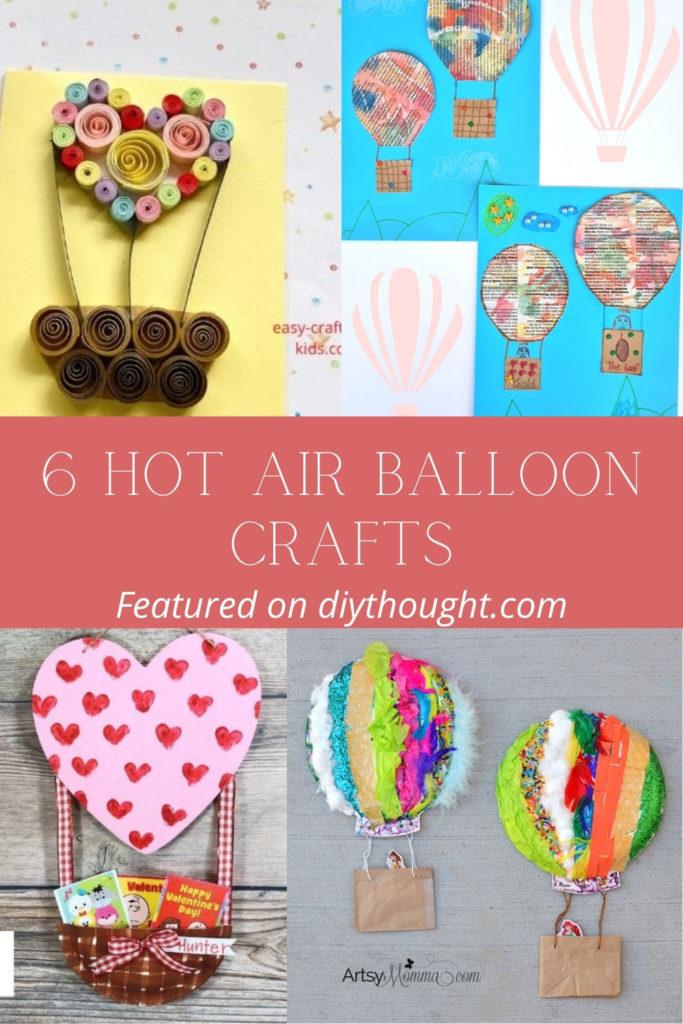 6 Hot Air Balloon Crafts